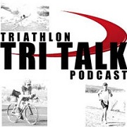 Triathlete Podcast - Tri Talk Podcast