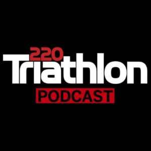 220 triathlon podcasts