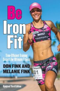 Be IronFit: Time-Efficient Training Secrets for Ultimate Fitness Triathlon Endurance Book