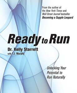 Ready to Run: Unlocking Your Potential to Run Naturally Multisport Book