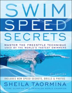Swim Speed Secrets for Swimmers and Triathletes: Master the Freestyle Technique Used by the World's Fastest Swimmers Book