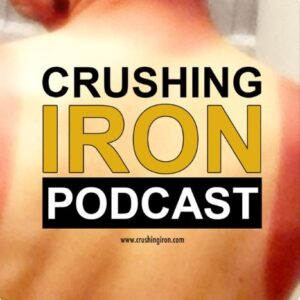 Crushing Iron Triathlon Podcast