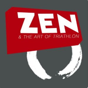 zen and the art of triathlon podcast